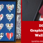 How to Make Your Own Graphic Heart Wall Art for Your Home Decor