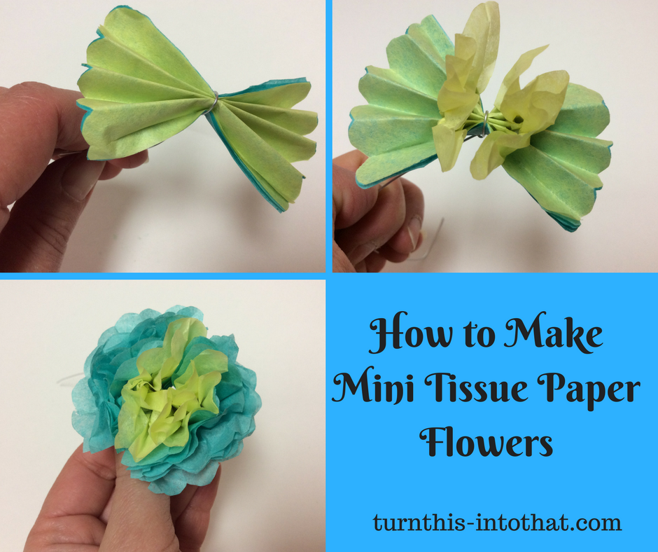 How To Make Mini Tissue Paper Flowers Turn This Into That