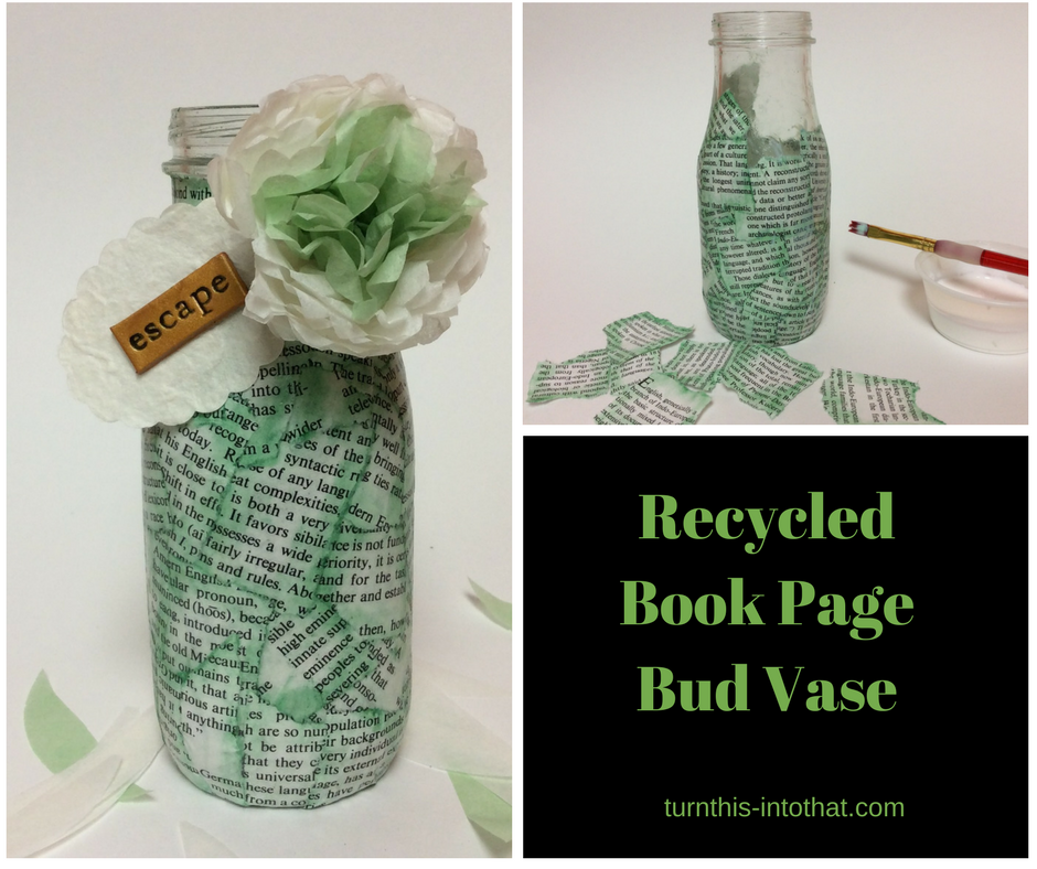 How to make a decoupage bud vase with recycled book pages