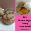 how to make your own foot scrub