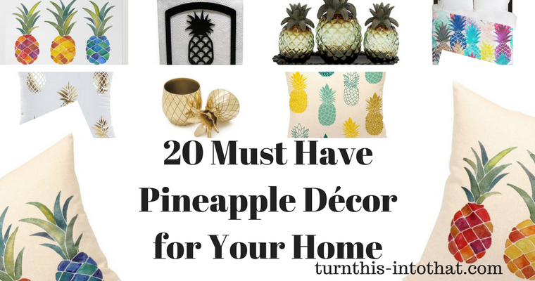 20 Must Have Pineapple Décor