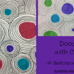 Doodling with Circles – A Sketchbook Activity