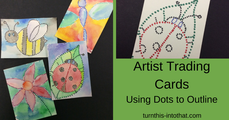 Artist Trading Cards – Using Dots to Outline