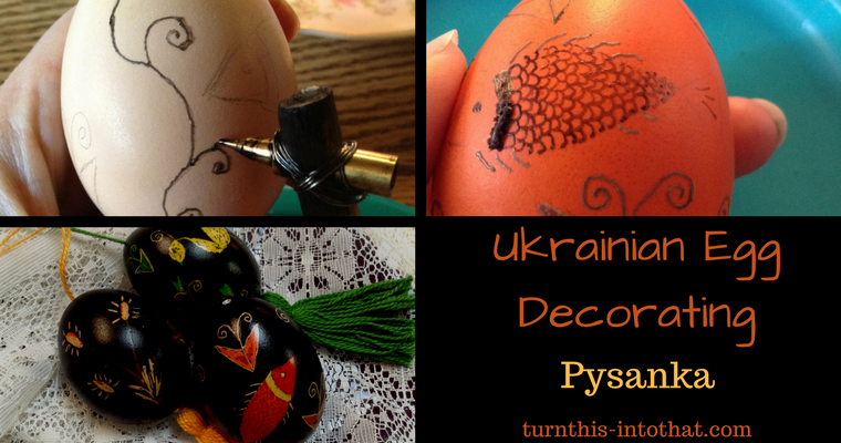 Ukrainian Egg Decorating