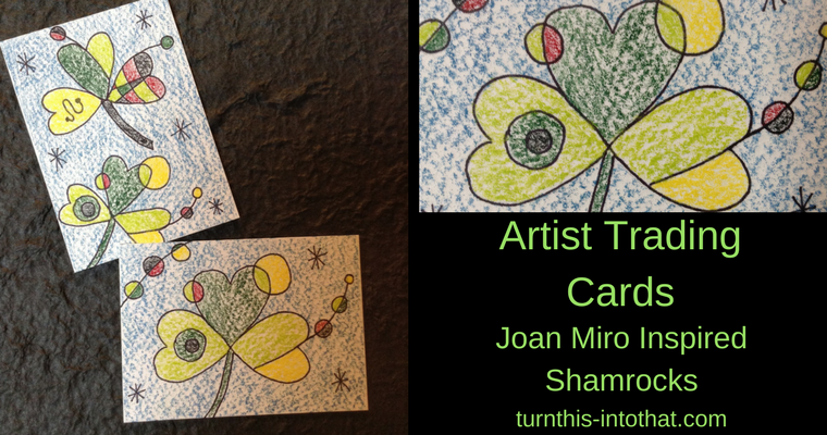 Artist Trading Cards – Joan Miro Inspired Shamrocks