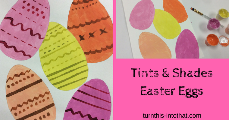 Tints and Shades Easter Egg Painting