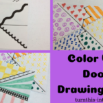 Color Wheel & Doodle Drawing Sheets