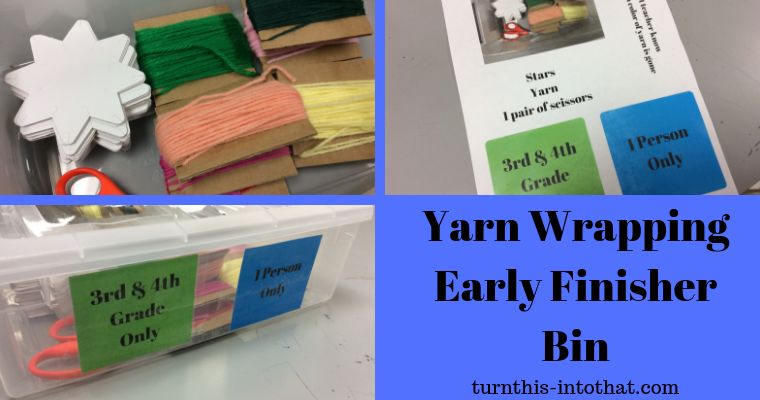 Yarn Wrapping – Early Finisher Bin