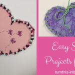 Valentine's Inspired Easy Sewing Projects For Kids